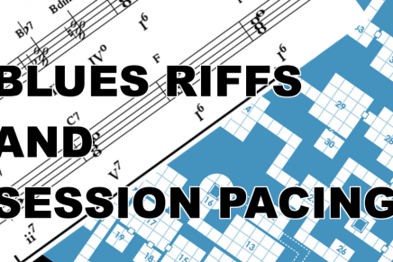 Blues Riffs and Session Pacing: Spot Check22