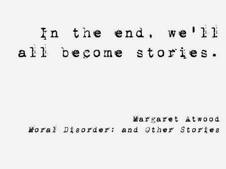 Source: https://avoluptuousmind.files.wordpress.com/2014/10/margaret_atwood_quote_1.jpg