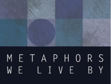 metaphors we live by by george Pris: 159 kr häftad, 1981 skickas inom 2-5 vardagar köp metaphors we live by av george lakoff, mark johnson på bokuscom.