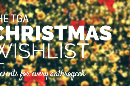 TGA'S Christmas Wishlist: Geeky Gifts!
