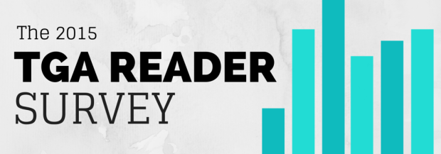 TGA 2015 READER SURVEY