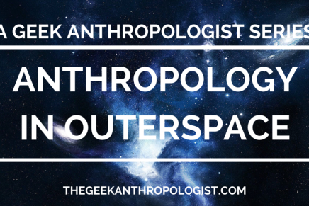 Anthropology in Outerspace