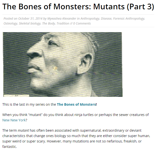 https://therockstaranthropologist.wordpress.com/2014/10/31/the-bones-of-monsters-mutants-part-3/