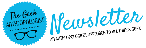 Shiny! A Geek Anthropologist Newsletter!