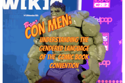 Con-Men: Understanding the Gendered Language of the Comic BookConvention