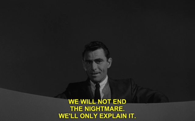 Welcome to the Twilight Zone.