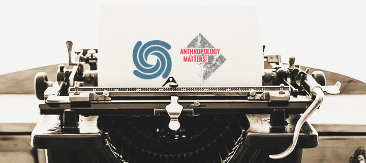 Mattering Anthropology, AnthropologyMatters