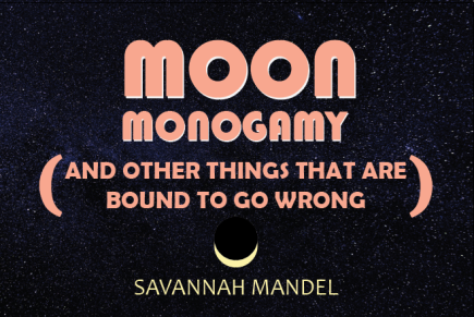 Moon Monogamy 1 – Qualifications:  One, Two, Three, Twelve, Thirteen, and Twenty-Seven